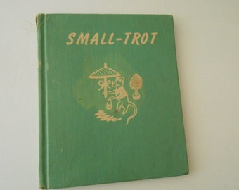 Small-Trot  by Francoise 1952 1st ed  mouse in the circus
