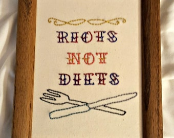 Riots not diets, embroidered art