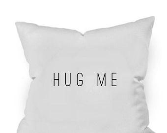 Hug Me Throw Pillow Cover Toss Pillow Hug Me Graduation Gift Bereavement Gift his and hers couples pillowcases wedding gift