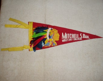 Vintage Pennant, Mitchell South Dakota, Indian Chief, Real Feathers, Corn Palace
