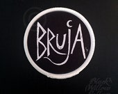 BRUJA Patch by Lupe Flores
