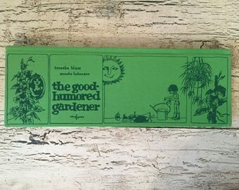 Vintage Garden Book - The Good Humored Gardner - Adorable 1970s Illustrations