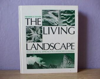 Vintage The Living Landscape, An Ecological Approach to Landscape Planning, Frederick Steiner, 1991, Design book, Garden book, Real estate