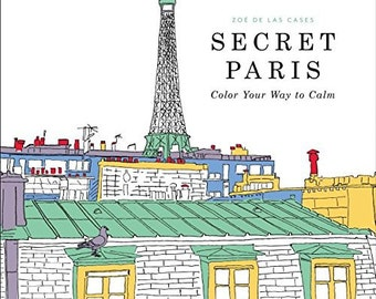 Adult Coloring Book - Secret Paris: Color Your Way to Calm - Shipping Only 4 Dollars (33953384)