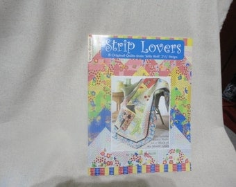 Strip Lovers from jelly Roll 2 1/2 inch strips