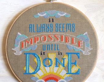 Impossible : Satsuma Street Jody Rice counted cross stitch patterns sayings Nelson Mandela embroidery thecottageneedle wall art
