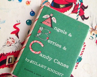 Angels and Berries and Candy Canes Story from Nutshell Books - by Hilary Knight, Published by Harper & Row, 1963
