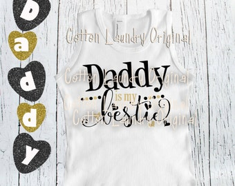 Fathers Day Shirt Girl tank tee shirt one piece infant body suit tshirt Vintage inspired childrens tshirt Daddy is my Bestie