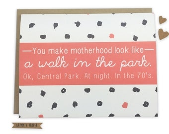 Funny Mother's Day Card, For Mom, Mother's Day Card for Sister, Mother's Day Card for Friend, New York City, Central Park, Sarcastic