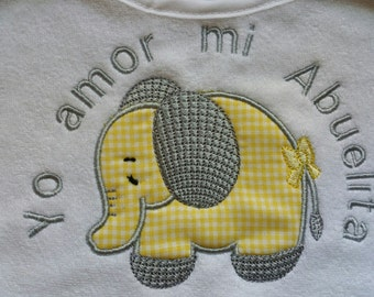 Embroidered and appliqued Elephant Bib.  This one in Spanish to say I love my Grandma - of course can be done in English and in any colors!