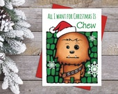 Chewbacca Greeting Card - Star Wars Christmas Card - Cute Card For Him - Chewy Holiday Greeting Card - Funny Pun Card - Sci-fi Movie Card