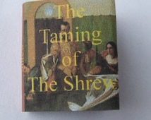 TAMING OF THE SHREW VS A DOLLS HOUSE?