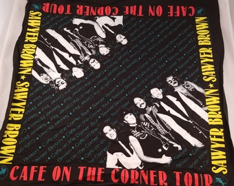 "Sawyer Brown Cafe On the Corner Tour 1992 20"" Hankerchief 20"" Square"