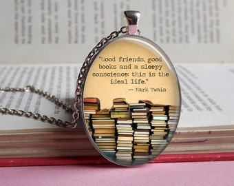Silver or bronze 'Good friends, good books...' Mark Twain quote glass dome pendant necklace (books, book pile, book jewellery, reading)