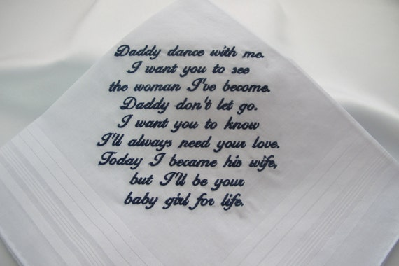 Wedding Handkerchief embroidered for the Father of the Bride - Words to the song they will dance to.