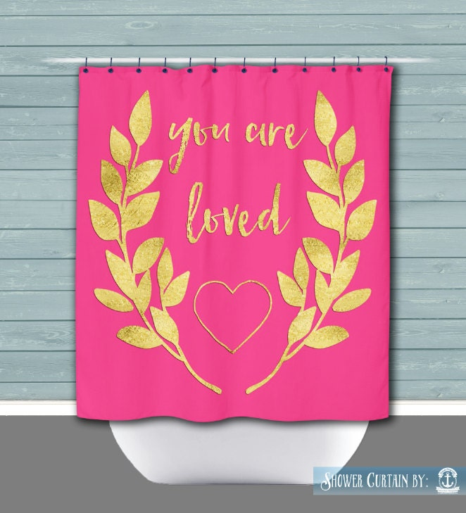 You Are Loved Shower Curtain Hot Pink Gold