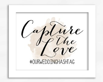Capture the Love Print in Light Cream Champagne - Watercolor Calligraphy Wedding Reception Photo Sharing Sign (4001)