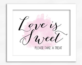 Love Is Sweet Candy Buffet Print in Light Pink - Watercolor Calligraphy Wedding Reception Sign for Favors or Dessert Table (4001)