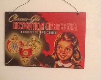 Vintage Chrome Glo Christmas ornament wooden sign