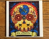 La Muerte (Death) Ceramic Tile Coaster -  Loteria and Day of the Dead skull Dia de los Muertos calavera designs