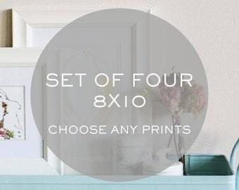 Set of four 8x10 prints - Choose ANY print