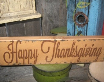 """Primitive Sign Wood Sign  Halloween Harvest Gatherings  Pumpkins """"HAPPY THANKSGIVING """" ThanksGiving Sign Holiday Fall Harvest Sign"""