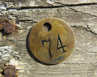 Number Tag Charm Brass Number 74 Tag Small 1 Inch Aged #74 Tag Vintage Tag Industrial Identification Tag Lucky Number House Number Keychain