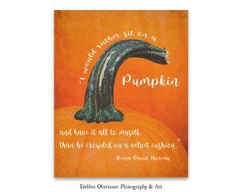 Henry David Thoreau Quote, Pumpkin Wall Art, Autumn, Fall Decor, Harvest Decor, Large Wall Art, Pumpkins Orange Fall Autumn, Fine Art Print