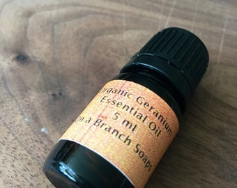 Organic Geranium Essential Oil. 5 ml. Dropper. On a Branch Soaps. Aromatherapy.