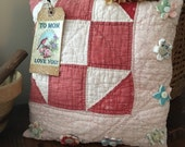 Primitive Happy Mother's Day Present~ Decor~Olde Quilt Prim Pillow Tuck~ Mom present~ flowers~ vintage buttons~ pink red blue