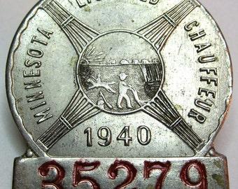 1940 Minnesota Chauffeurs License Badge