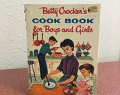 Vintage Book, Betty Crocker's Cook Book for Boys and Girls