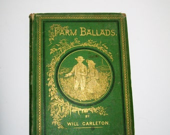 Antique Book of Poems Farm Ballads by Will Carleton Illustrated 1873
