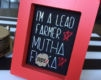 Mini Red Framed Cross Stitch - Tropic Thunder - I'm A Lead Farmer