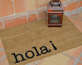 HOLA ... Coir Doormat ...  Hand Painted ... 2 SIZES