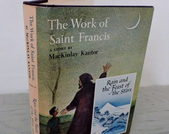 Vintage Novels - The Work Of Saint Francis - Rain and the Feast of the Stars - 1959 - First Edition - Classic Fiction