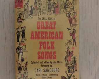 Vintage Music Book - The Dell Book Of Great American Folk Songs - First Edition - 1963 - Music Book - Song Book