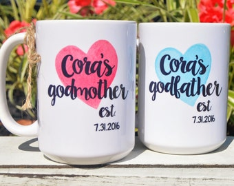 GODMOTHER or GODFATHER Mugs, Godparent BAPTISM or Birthday Gift with Child's Name and Date of Choice!
