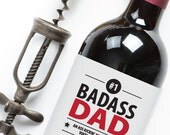 """Father's Day """"Bad Ass Dad"""" Printable Father's Day Wine Label - Instant Download PDF"""
