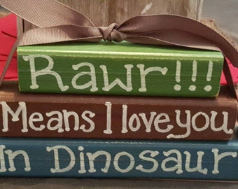 Rawr Means I Love You in Dinosaur - Wood block set