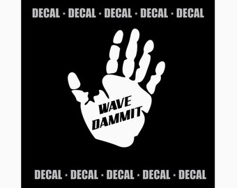 Wave Dammit -  Jeep Wave Decal