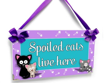 spoiled cats lives here personalized sign - purple and teal accents wall hanger plaque - P2514