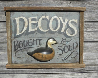 Decoys Bought & Sold  Sign, original wood sign,  Z O  D2