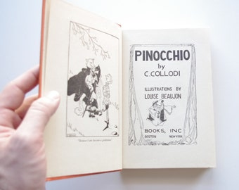 Pinocchio by C.Collodi - 1939 Books Inc Publisher - Illustrations by Louise Beaujon