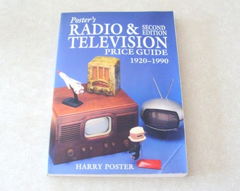 Poster's Radio & Television Price Guide 1920-1990, Second Edition Soft Cover, Lots of Information