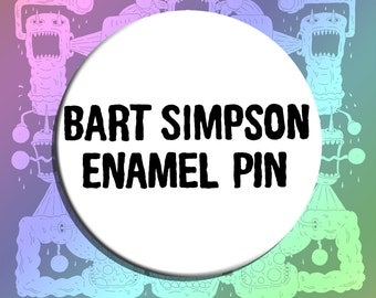 Bart Simpson Enamel Pin Pinback Button Badge - 2.25""