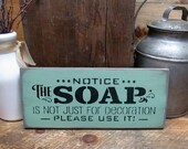 Funny Bathroom Sign, Housewarming Gift, Notice The Soap, Wooden Sign, Bath Decor, Funny Bathroom Decor, Bath Shower Sign, Mother's Day Gift