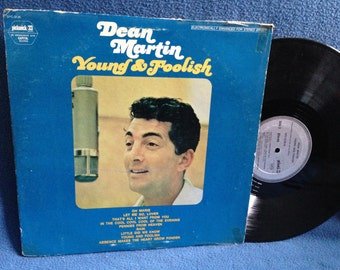 "Vintage, Dean Martin - ""Young & Foolish"" Vinyl LP, Record Album, Original 1969 Press, Rat Pack, Pennies From Heaven, Oh Marie"