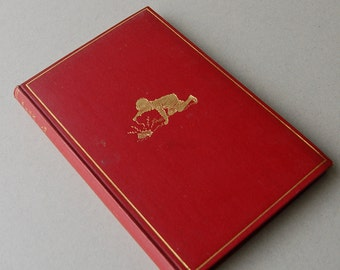 First edition Now We Are Six, A A Milne, Metheun 1927, Illustrations Ernest Shepard