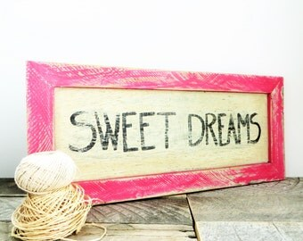 Sweet Dreams Bedroom Sign - Modern Upcycled - Pink Girls Room Decor